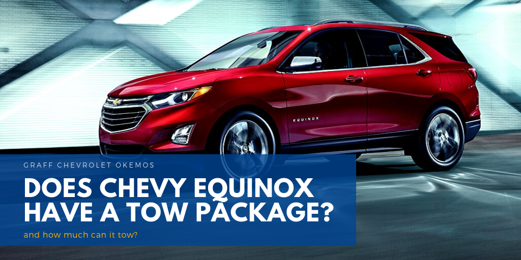 Does Chevy Equinox Have A Tow Package